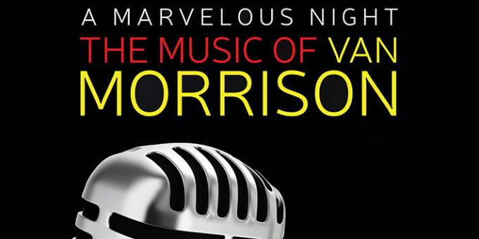 A Marvelous Night: The Music of Van Morrison at Pollak Theatre at Monmouth University