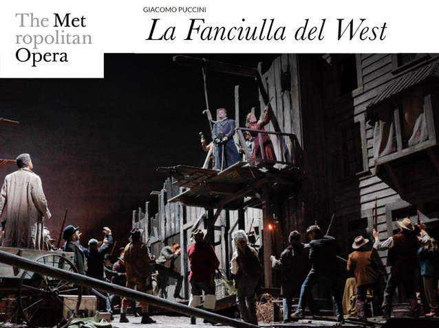 La Fanciulla del West Met High Definition Broadcast at Pollak Theatre at Monmouth University